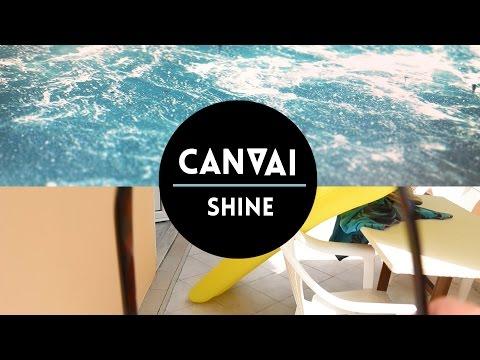 Canvai - Shine (Music Video)