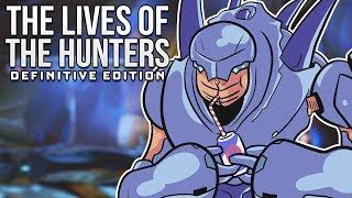 The Lives Of - The Hunters: Definitive Edition
