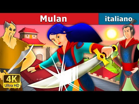 Mulan in Italian   Storie Per Bambini   Fiabe Italiane