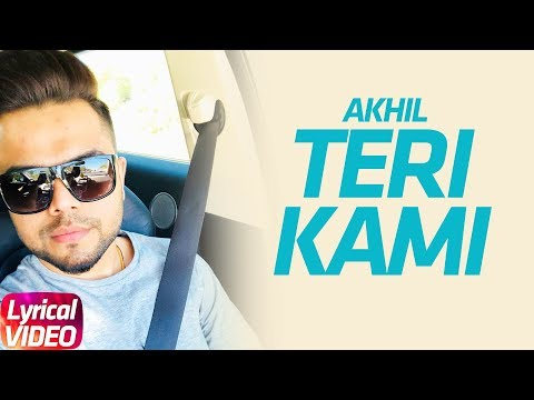 Teri Kami | Akhil | Latest Punjabi Lyrical Song | Speed Records
