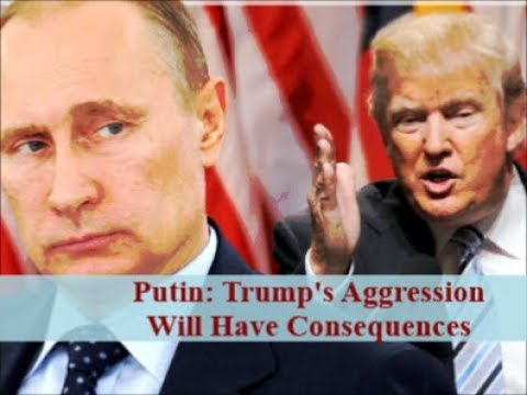 """Putin Warns: """"Trump's Aggression In Syria Will Be Answered"""""""