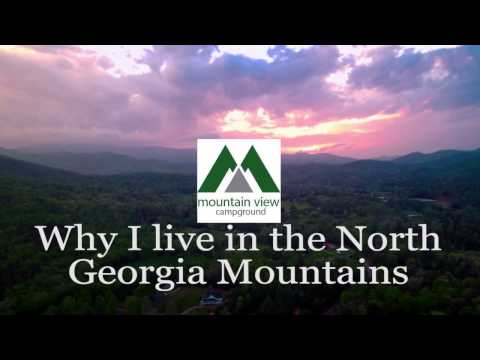 Why I live in the North Georgia Mountains