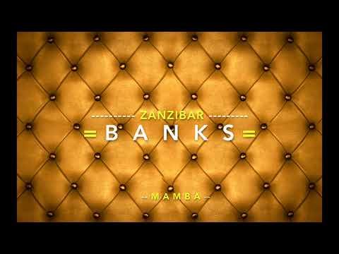Zanzibar - BANKS -  Feat. MAMBA