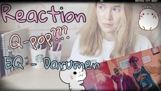 Reaction EQ - Darumen / Q-Pop