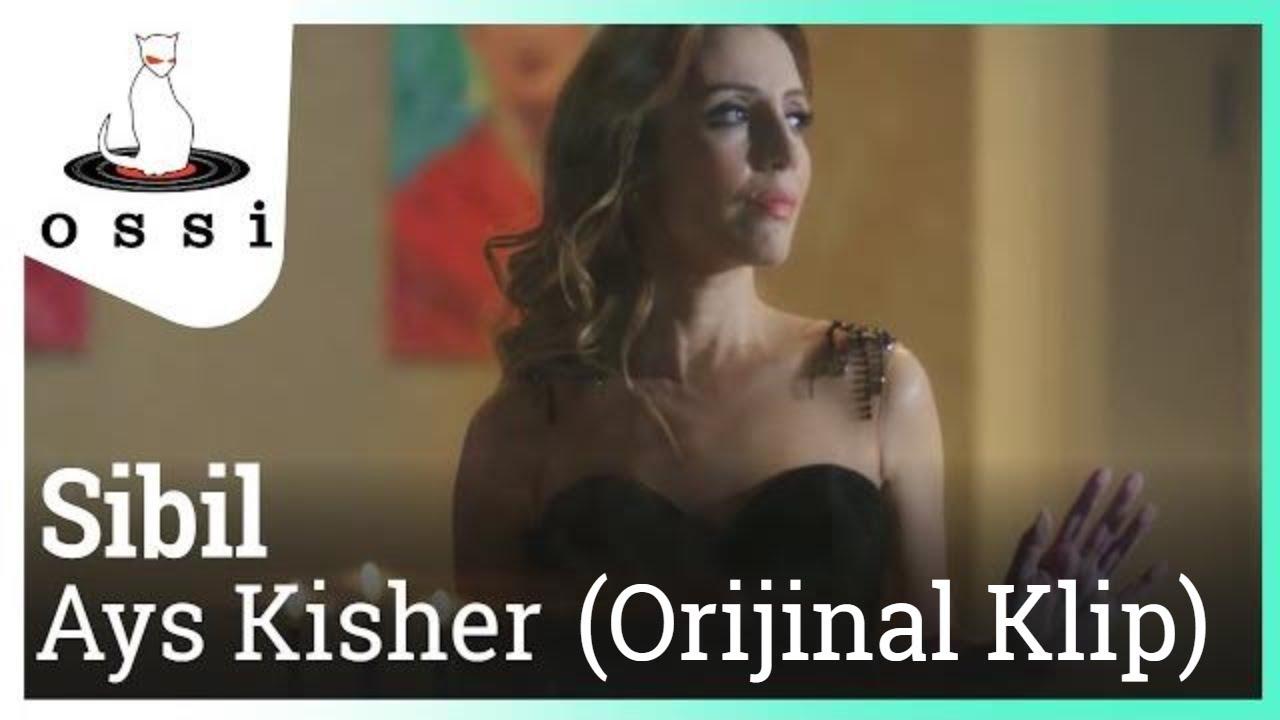 Sibil - Ays Kisher (Orijinal Klip)