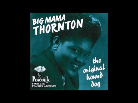 "born Dec.11, 1926 Big Mama Thornton ""Let's Go Get Stoned"""
