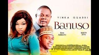 Banuso - 2018 New Yoruba Movie   Yoruba BLOCKBUSTER