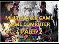 Top 15 Pc Games Multiplayer/ Splitscreen/ co op / shared / offline PART 2