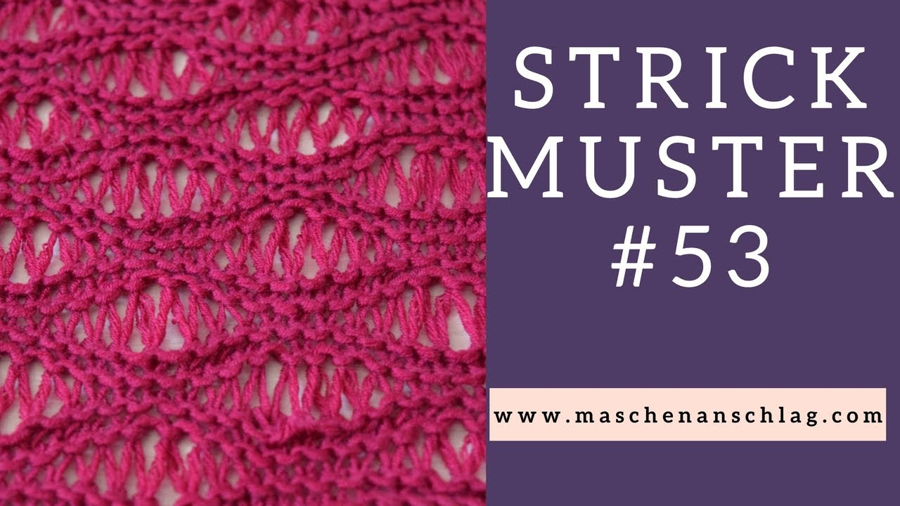 Wellen Fallmaschenmuster stricken | Strickmuster #53 - YouTube