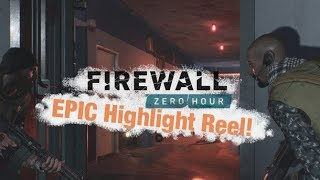 Firewall Zero Hour PVP Epic Moments!