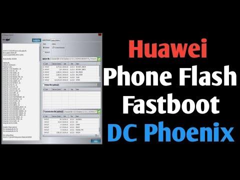 Huawei Phone Flashing In Fastboot By DC Phoenix
