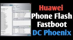 Huawei Phone flashing in fastboot by DC Phoenix