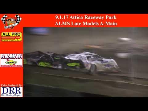 9.1.17 Attica Raceway Park - ALMS Late Models A-Main