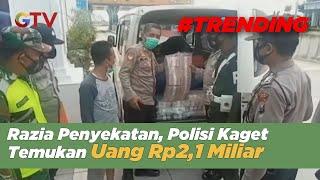 Razia Pria Bawa Uang Rp2 Miliar, Petugas Langsung Lakukan Pengawalan - BIP 02/05