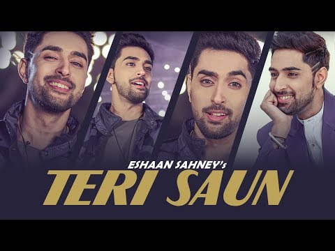 Teri Saun: Eshaan Sahney (Full Song) Urban...