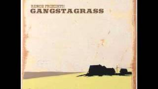 Gangstagrass - Step in the Club