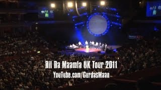 Dil Da Maamla Tour 2011 | United Kingdom | Gurdas Maan