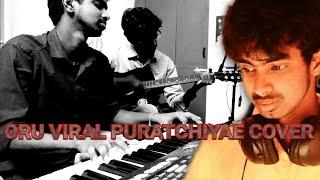 Oru viral puratchiye! A Short Instrumental Cover