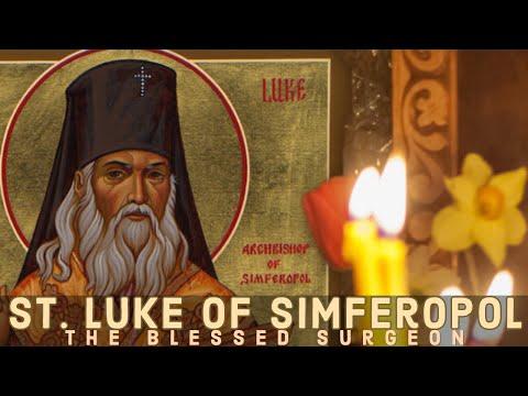 Saint Luke, Bishop of Simferopol and Crimea, the Blessed Surgeon