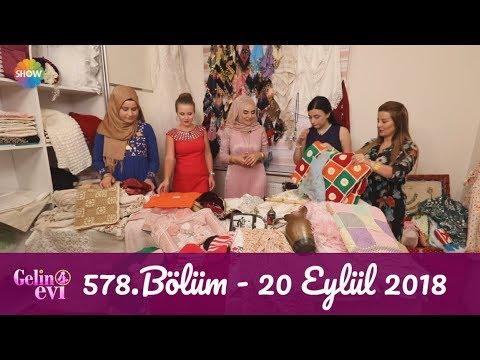 Gelin Evi 578. Bölüm   20 Eylül 2018