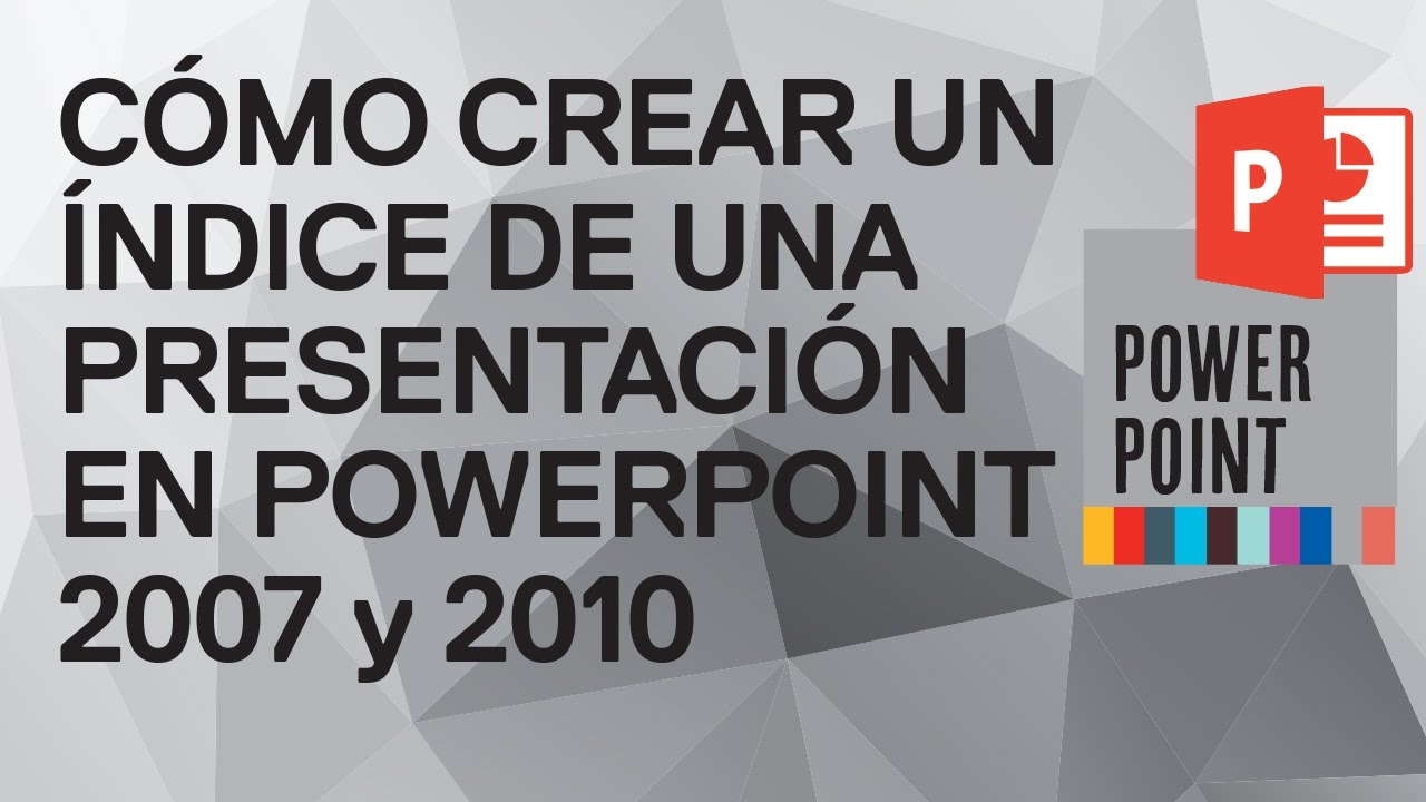 Cómo hacer un índice en PowerPoint 2010 y 2007. Hacer tabla de ...