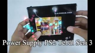 POWER SUPPLY PS2 SERI 3