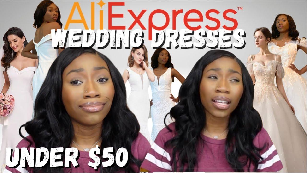 ALIEXPRESS WEDDING DRESS HAUL | TRYING ON CHEAP WEDDING DRESSES FROM ALIEXPRESS UNDER $50