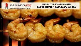 Kamado Joe Orange-honey Glazed Shrimp