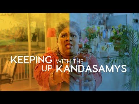 OFFICIAL TRAILER: 'Keeping Up With The Kandasamys'