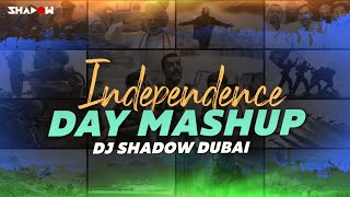Independence Day Mashup 2019 DJ Shadow Dubai Mp3 Song Download