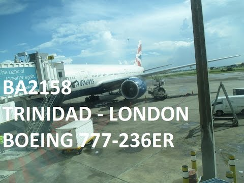 British Airways 777-236ER Full Flight: Trinidad to London via St.Lucia (BA2158)
