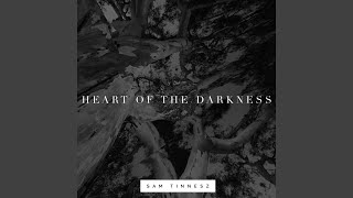 Download Heart of the Darkness Mp3 and Videos