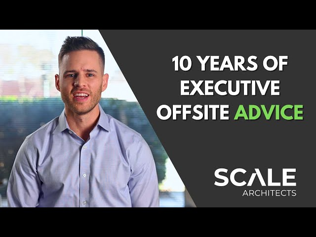 What I learned leading executive offsites for over 10 years