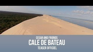 Cesar and friends : Cale de bateau [TEASER OFFICIEL]