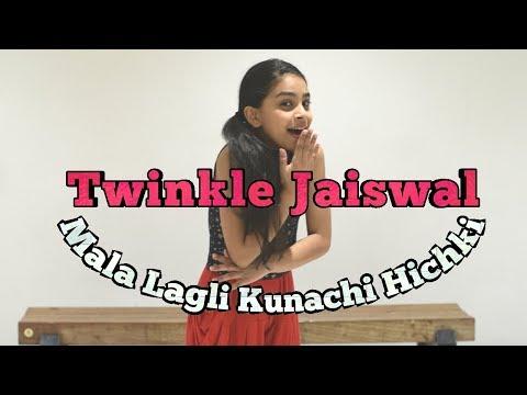 Twinkle Jaiswal (#KidzbopTwinkle) - Mala Lagli Kunachi Hichki