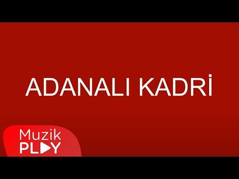 Adanalı Kadri - Aman Aman Türk Kızı (Official Audio)