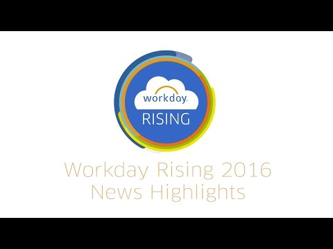 Workday Rising 2016 News Highlights