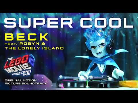 The LEGO Movie 2 - Super Cool - Beck feat. Robyn & The Lonely Island (Official) Mp3