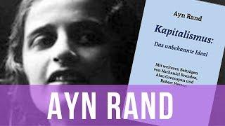 Ayn Rand: Kapitalismus. Das unbekannte Ideal. - Philipp Dammer im Gespräch