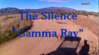 "The Silence ""Gamma Ray"""