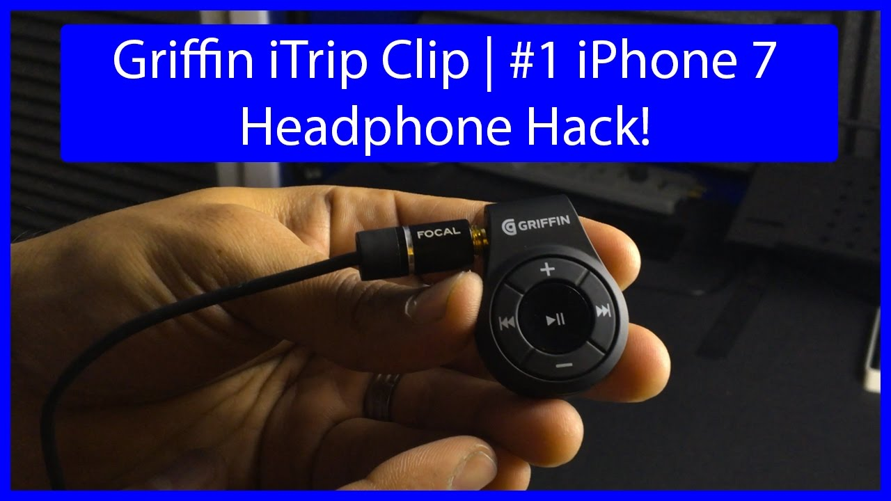 griffin itrip clip 1 iphone 7 headphone hack youtube. Black Bedroom Furniture Sets. Home Design Ideas