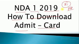 How to download NDA 1 2019 Admit Card || download nda 1 2019 admit card