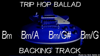 Trip Hop Guitar Ballad Backing Track B minor