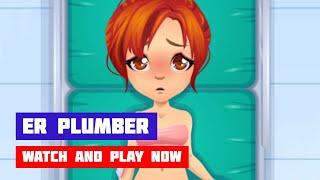 ER Plumber · Game · Gameplay