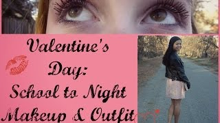 Valentine's Day: School to Night Outfit & Makeup Thumbnail