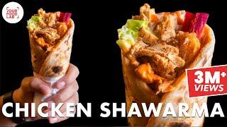 Chicken Shawarma Recipe  Pita Bread  Pickle  Garlic Sauce  Hot Sauce Chef Sanjyot Keer