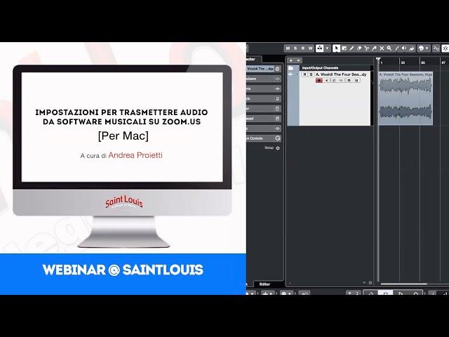 Andrea Proietti | Impostazioni per trasmettere audio...su Zoom.us [per Mac] | webinar@SaintLouis