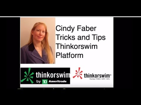 Thinkorswim. Tips and tricks hosted by PersonsPlanet speaker Cindy Faber TD Ameritrade