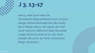 Ewangelia - 14 września 2017 - (J 3, 13-17)