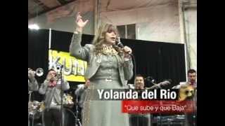"""Yolanda del Rio """"Que Sube y Que Baja"""""""